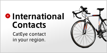 International Distributors: CatEye distributor in your region.